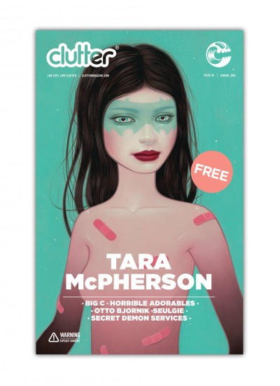 Clutter Magazine Issue 37 - Tara McPherson - Spring 2016