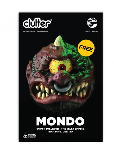 Clutter Magazine Issue 36 - March 2016 - Mondo Toys