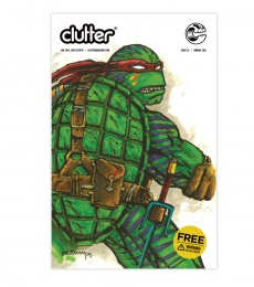 Clutter Magazine Issue 34 - Kevin Eastman