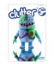 CLUTTER MAGAZINE Issue 44 - SPLURRT!